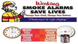 CHANGE YOUR BATTERIES AND TEST YOUR SMOKE DETECTORS!